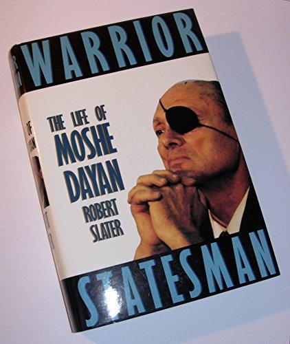 WARRIOR STATESMAN THE LIFE OF By Robert Slater