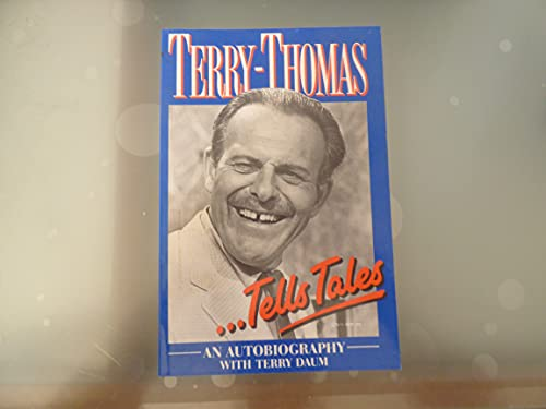 Terry-Thomas Tells Tales: An Autobiography By Terry- Thomas