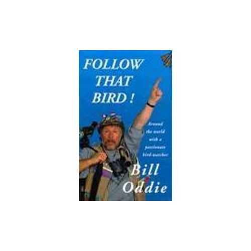 FOLLOW THAT BIRD By Bill Oddie