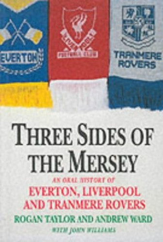 THREE SIDES OF THE MERSEY By Andrew Ward