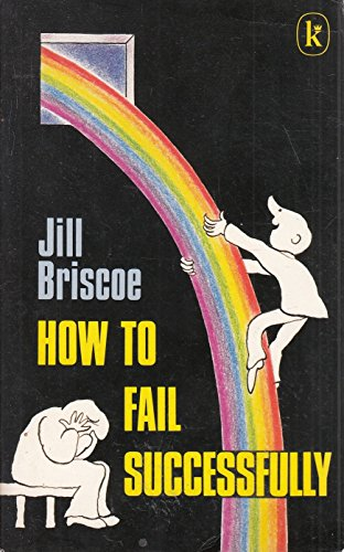 How to Fail Successfully By Jill Briscoe