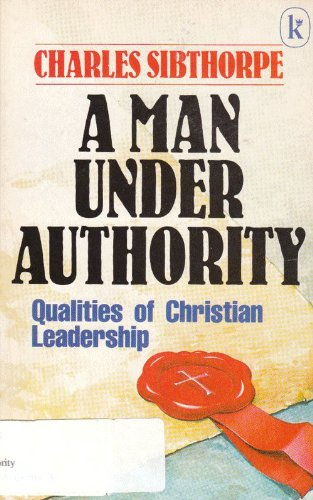 Man Under Authority By Charles Sibthorpe