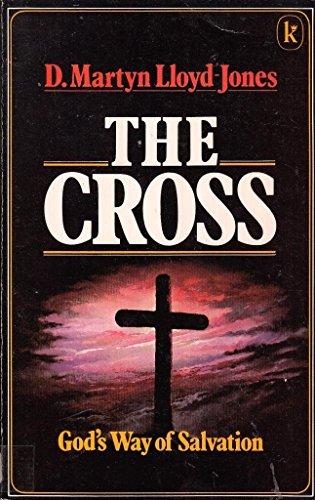 The Cross By D. M. Lloyd-Jones