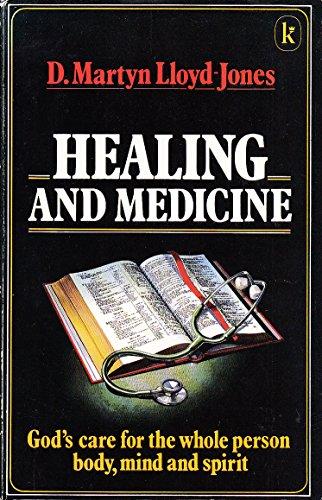 Healing and Medicine By D. M. Lloyd-Jones