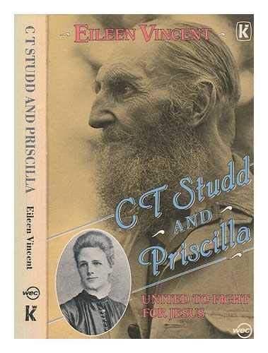 C.T.Studd and Priscilla By Eileen Vincent