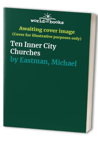 Ten Inner City Churches By Michael Eastman