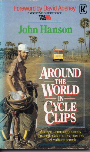 Around the World in Cycle Clips By John Hanson