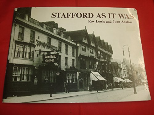 Stafford as it Was By Roy Lewis