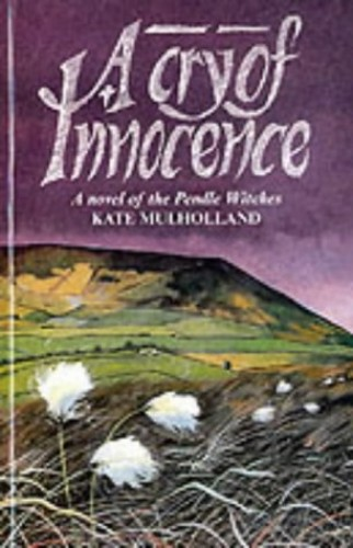 A Cry of Innocence By Kate Mulholland