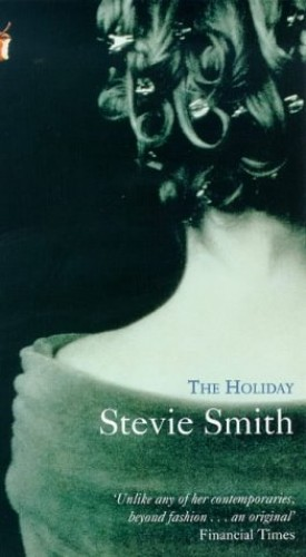 The Holiday By Stevie Smith