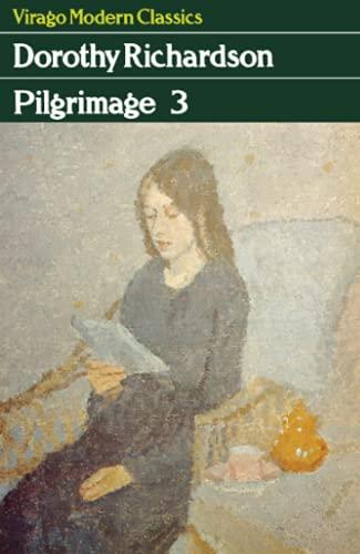 Pilgrimage Three By Dorothy Richardson
