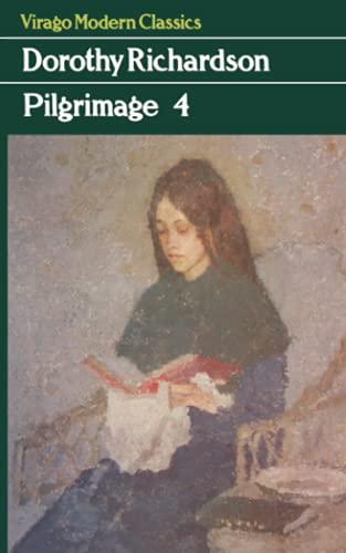 Pilgrimage Four By Dorothy Richardson