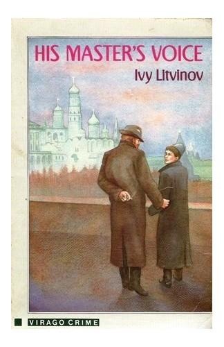 His Master's Voice By Ivy Litvinov