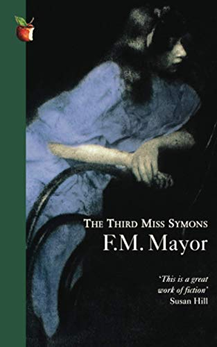 The Third Miss Symons By F.M. Mayor