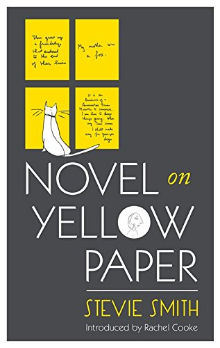 Novel On Yellow Paper (Virago Modern Classics) by Stevie Smith