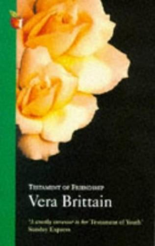 Testament of Friendship By Vera Brittain
