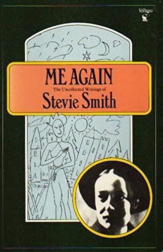 Me Again By Stevie Smith