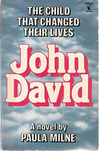 John David By Paula Milne