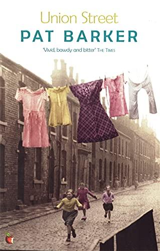 Union Street (Virago Modern Classics) (Paperback) By Pat Barker