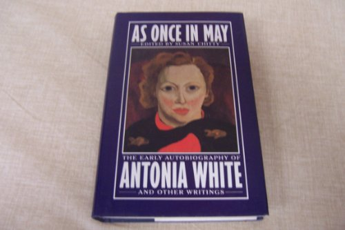 As Once In May By Antonia White