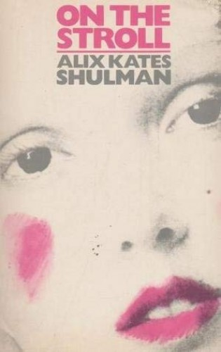 On the Stroll By Alix Kates Shulman