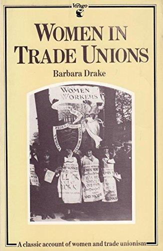 Women in Trade Unions By Barbara Drake