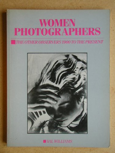 Women Photographers By Val Williams