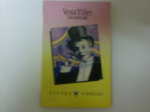 Vesta Tilley (Pioneers) By Sara Maitland