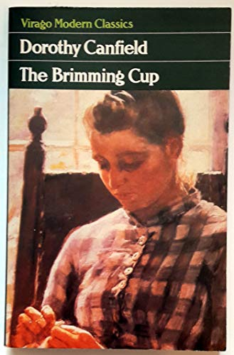 Brimming Cup By Dorothy Canfield