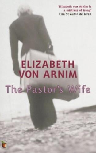 The Pastor's Wife: A Virago Modern Classic (VMC) By Elizabeth von Arnim