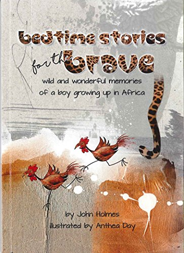 Bedtime Stories for the Brave By John Holmes