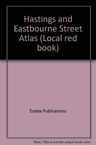 Hastings and Eastbourne Street Atlas By Estate Publications