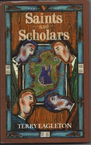 Saints and Scholars By Terry Eagleton