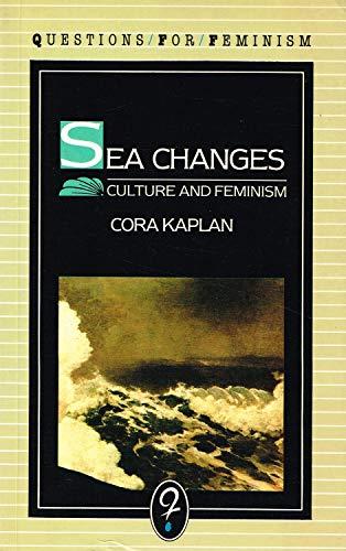 Sea Changes By Cora Kaplan