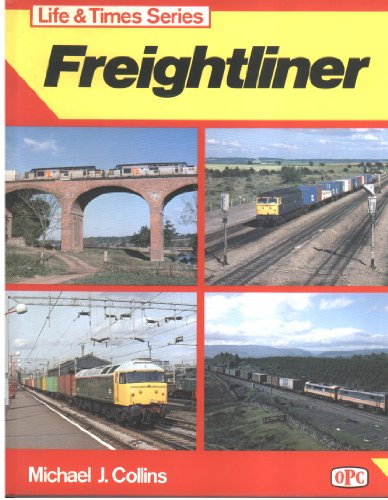 Freightliners By Michael Collins