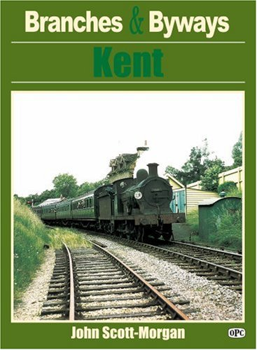 Kent By John Scott-Morgan