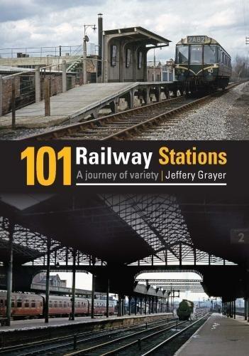 101 Railway Stations By Jeffery Grayer