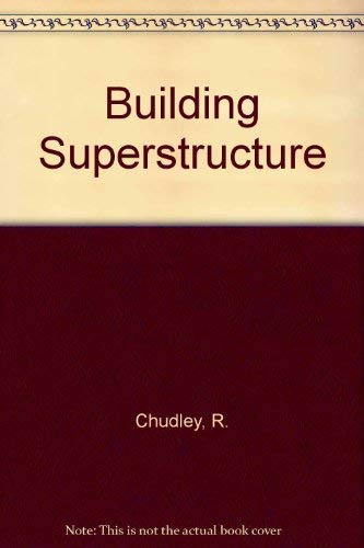 Building Superstructure By R. Chudley