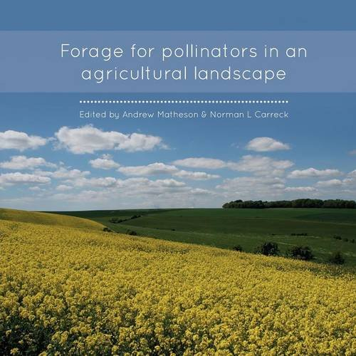 Forage for Pollinators in an Agricultural Landscape By Andrew Matheson