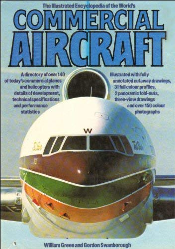The Illustrated Encyclopedia of the World's Commercial Aircraft By William Green