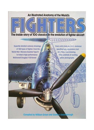 Illustrated Anatomy of the World's Fighters By William Green