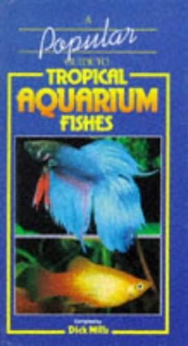 POP GUIDE TO TROPICAL AQUARIUM FISH