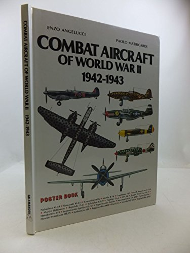 Combat Aircraft of World War II By Enzo Angelucci