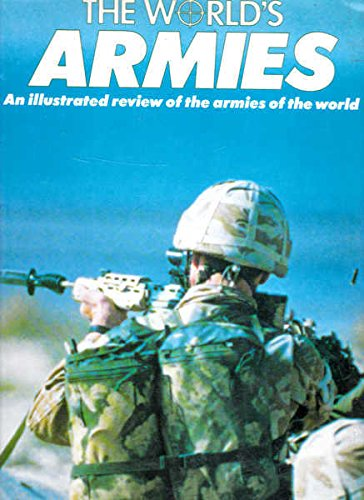 The World's Armies (Armed Forces) By D.M.O. Miller