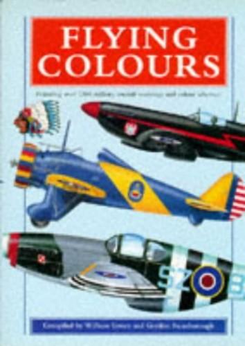 FLYING COLOURS By Gordon Swanborough
