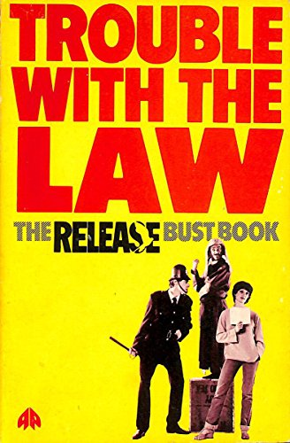 Trouble with the Law: The Release Bust Book By Release (Association)