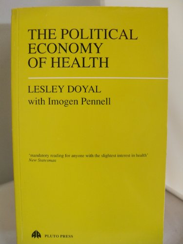 The Political Economy of Health By Lesley Doyal