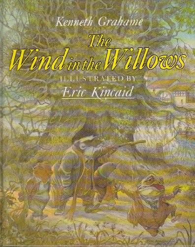 The Wind in the Willows (Children's Classics) by Kenneth Grahame