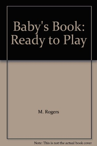 Ready to Play By M. Ricketts