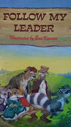 Follow My Leader By Lucy Kincaid